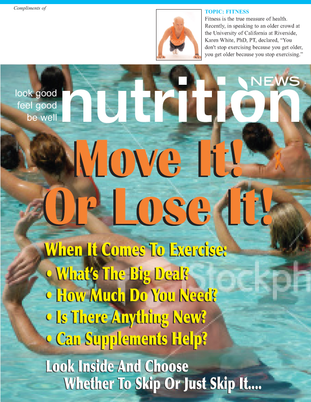Nutrition News For Fitness, Move It Or Lose It